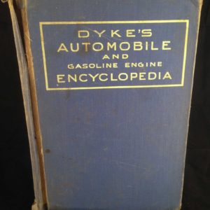 Dyke's Automobile and Gasoline Engine Encyclopedia - The Nook Yamba Second Hand Books