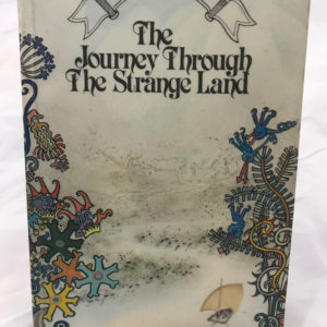 The Journey Through The Strange Land - by Sheila K McCullagh - The Nook Yamba Second Hand Books