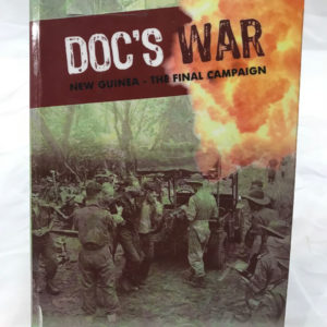 Doc's War by Tom McSweeny Self Published 2015 - The Nook Yamba Second Hand Books