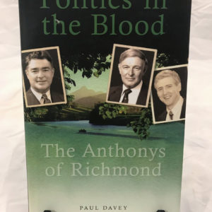 Politics in the Blood by Paul Davey - Signed - The Nook Yamba Second Hand Books