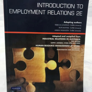 Introduction to Employment Relations - 2E Second Edition 2009 - The Nook Yamba Second Hand Books