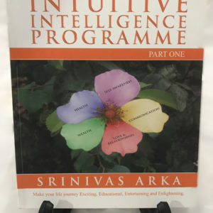 Intuitive Intelligence Programme - Part One by Srinivas Arka - The Nook Yamba Second Hand Books
