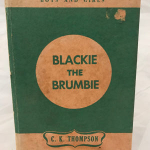 Blackie The Brumbie First Edition by C K Thompson - The Nook Yamba Second Hand Books