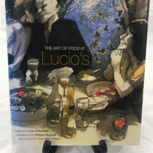 The Art of Food at Lucio's by Lucio Galletto 1999 - The Nook Yamba Second Hand Books