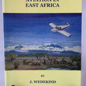 Keith Campling and The Story of Aviation in East Africa - The Nook Yamba Second Hand Books